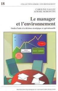 Caroline Gallez et Aurore Moroncini - Le manager et l'environnement - Outils d'aide à la déision stratégique et opérationnelle.