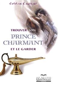 Trouver son prince charmant et le garder.pdf