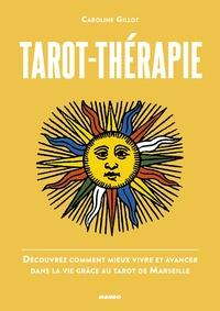 Caroline Gillot - Tarot-thérapie.