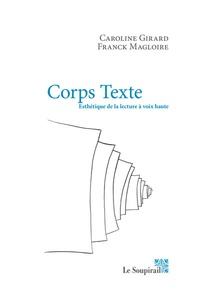 Caroline Girard et Franck Magloire - Corps Texte - Esthétique de la lecture à voix haute - Conversation.