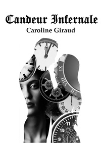 Caroline Giraud - Candeur Infernale.