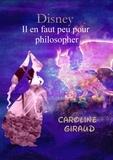 Caroline Giraud - Il en faut peu pour philosopher.