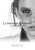 Caroline Giraud - Le tatouage d'Amanda.