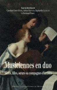 Caroline Giron-Panel et Sylvie Granger - Musiciennes en duo - Mères, filles, soeurs ou compagnes d'artistes.