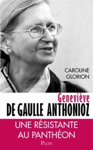 Geneviève de Gaulle Anthonioz - Résistances.pdf