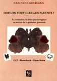 Caroline Goldman - Doit-on tout dire aux parents ? - La restitution du bilan psychologique au service de la guidance parentale.