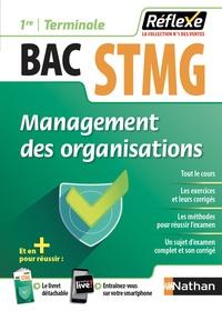 Caroline Gonnet et Emmanuelle Marsot - Management des organisations 1re et Tle Bac STMG.
