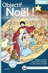 Caroline Gourlet - Objectif Noël 2020 - Avec saint Joseph, sois bâtisseur.