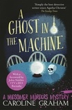 Caroline Graham - A Ghost in the Machine - A Midsomer Murders Mystery 7.