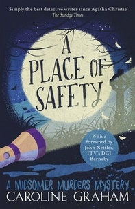 Caroline Graham - A Place of Safety - A Midsomer Murders Mystery 6.