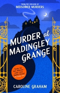 Caroline Graham - Murder at Madingley Grange - A gripping murder mystery from the creator of the Midsomer Murders series.