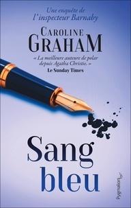 Caroline Graham - Sang bleu.