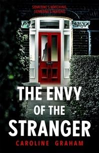 Caroline Graham - The Envy of the Stranger.
