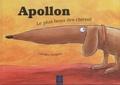 Caroline Grégoire - Apollon - Le plus beau des chiens !.