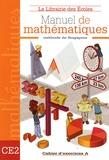 Caroline Guény et Benjamin Verdier - Manuel de mathématiques CE2 - Cahier d'exercices A.