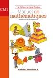 Caroline Guény - Manuel de mathématiques CM1 - Cahier d'exercices A.