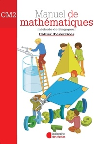 Caroline Guény - Manuel de mathématiques CM2 - Cahier d'exercices.