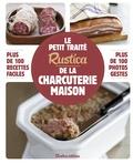 Caroline Guézille - Le petit traité Rustica de la charcuterie maison.