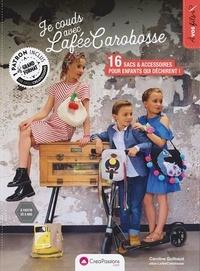 Caroline Guilbaud - Je couds avec La fée Carobosse des sacs et accessoires.