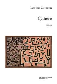 Caroline Guindon - Cythère.