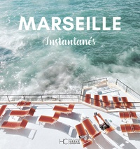 Caroline Guiol et Sophie Sutra-Fourcade - Marseille - Instantanés.
