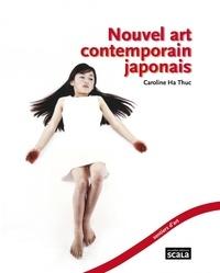 Caroline Ha Thuc - Nouvel art contemporain japonais.