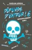 Caroline Héroux - Défense d'entrer T06 - Officiellement ado!.