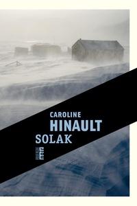Caroline Hinault - Solak.