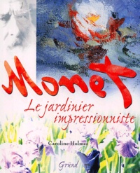 Satt2018.fr Monet. Le jardinier impressionniste Image