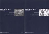Caroline Huguenot - La tombe aux Erotes et la tombe d'Amarynthos 2 volumes - Architecture funéraire et présence macédonienne en Grèce centrale.