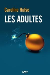 Caroline Hulse - Les adultes.