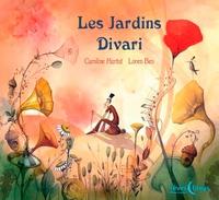 Caroline Hurtut et Loren Bes - Les Jardins Divari.