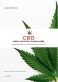 Caroline Hwang - CBD, usage, recettes et pharmacopée - L'huile bienfaisante aux propriétés relaxantes.
