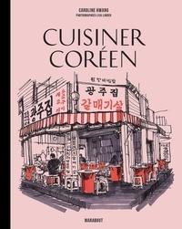 Caroline Hwang - Mini Recettes culte - Cuisiner Coréen.