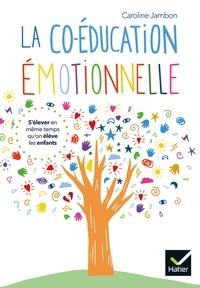 Caroline Jambon - La coéducation émotionnelle.