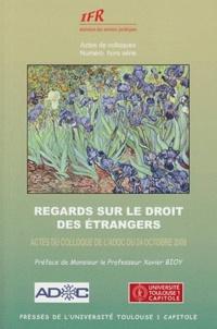 Regards sur le droit des étrangers- Actes du colloque de l'ADOC du 24 octobre 2008 - Caroline Javanaux |
