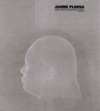 Caroline Joubert et Paul Ripoche - Jaume Plensa - Livres, estampes et multiples sur papier (1978-2012).