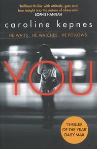 Caroline Kepnes - You.