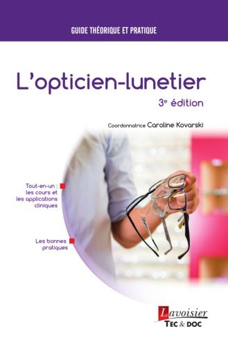 L'opticien-lunetier - 9782743069964 - 165,00 €