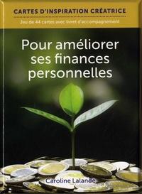 Caroline Lalande - Pour améliorer ses finances personnelles - Jeu de 44 cartes avec livret d'accompagnement.