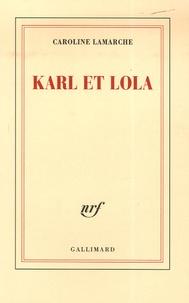 Caroline Lamarche - Karl et Lola.