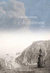Caroline Lamarche - L'Asturienne.