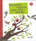Caroline Landmann et Estelle Chandelier - Premières histoires pour bien grandir.