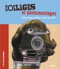 Caroline Larroche - Collages et photomontages - Découper-coller, tout un art !.