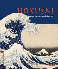 Caroline Larroche - Hokusai - Voyage dans le monde flottant.