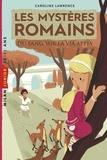Amélie SARN - Les mystères romains, Tome 01 - Du sang sur la via Appia.