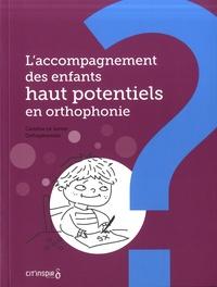 Caroline Le Junter - L'accompagnement des enfants haut potentiel en orthophonie.