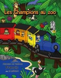 Caroline Lebeau - Les Champions  : Les Champions au zoo - Mettant en vedette Francis, alias le mécano.