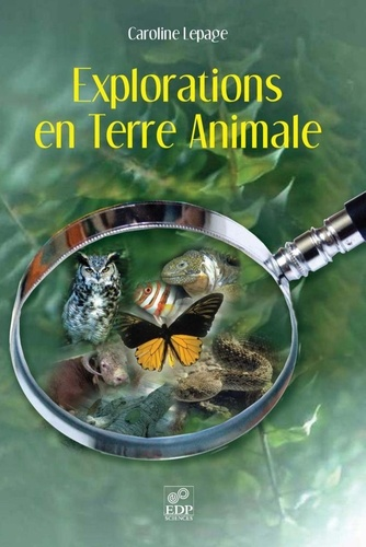 Caroline Lepage - Explorations en Terre Animale.