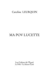 Caroline Leurquin - Ma Pov Lucette.